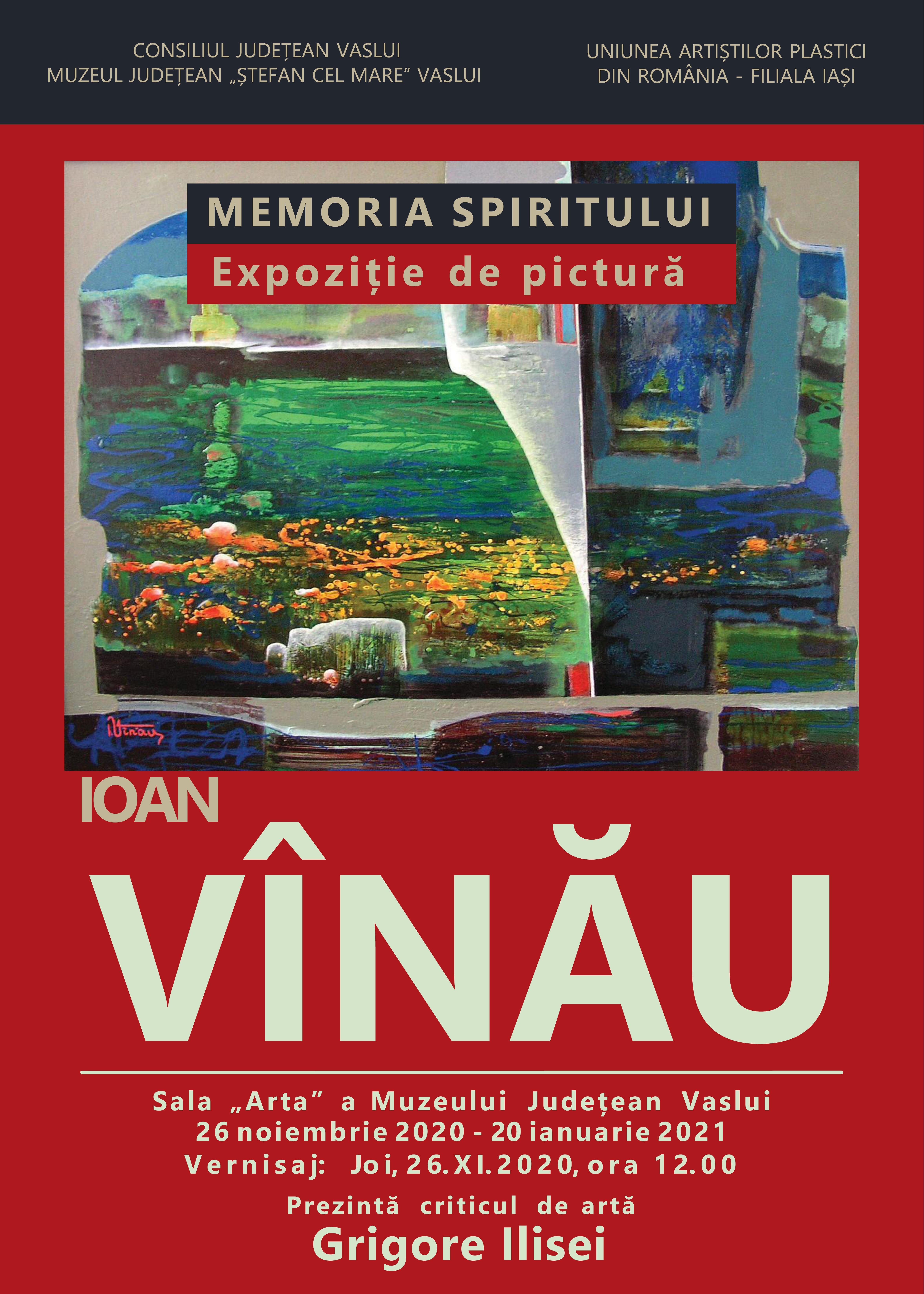 Artistul ieșean Ioan Vînău vine în fața vasluienilor cu o expoziție personală