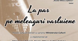 """Biblioteca Județeană """"Nicolae Milescu Spătarul"""" Vaslui – La pas pe meleaguri vasluiene!"""